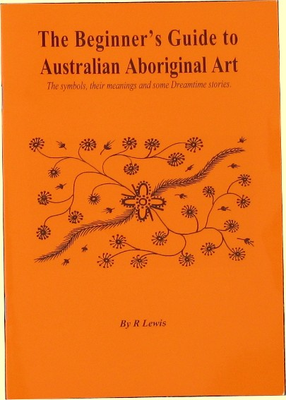 The Beginners Guide To Australian Aboriginal Art