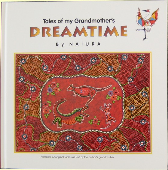 Aboriginal Tales | Tales of my Grandmother's Dreamtime